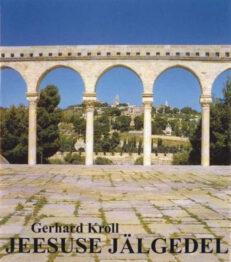 Jeesuse jalgedel Gerhard Kroll