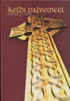 Keldi-palvemeel-Esther-de-Waal