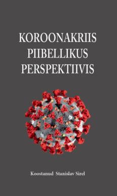 Koroonakriis piibellikus perspektiivis - Stanislav Sirel