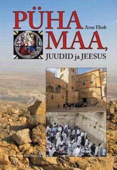 Pyha maa juudid ja Jeesus - Aarne Hiiob