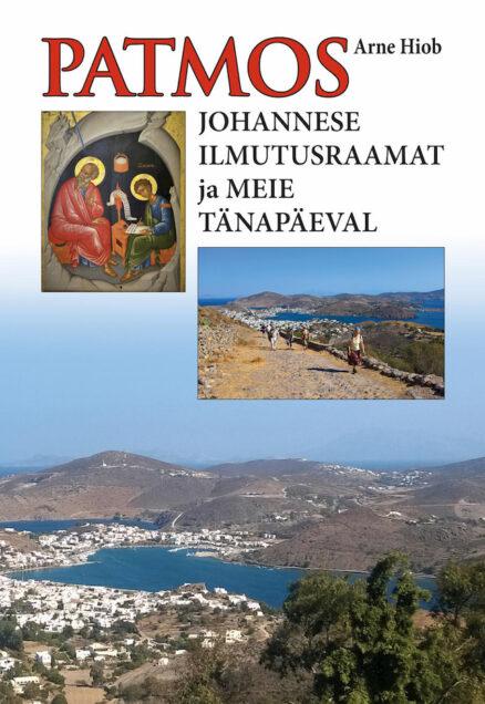 Patmos Johannese ilmutusraamat ja meie tänapäeval - Aarne Hiiob