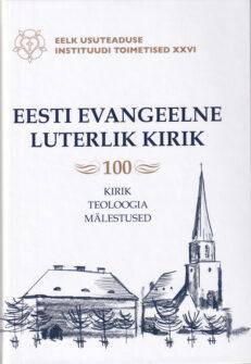 Eesti-Evangeelne-Luterlik-Kirik-100