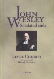 John-Wesley-Süüdatud-süda