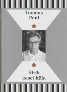 Kirik-keset-küla-T-Paul