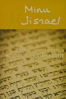 Minu-Iisrael-Margit Prantsus