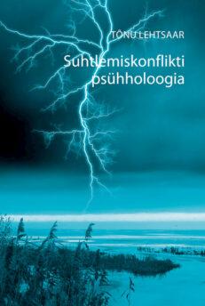 Suhtlemiskonflikti psühholoogia - Tõnu Lehtsaar