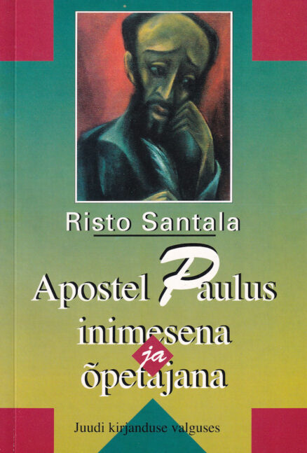 Apostel-Paulus-inimesena-ja-õpetajana