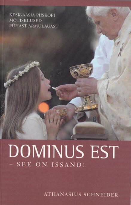 Dominus-est-see-on-Issand