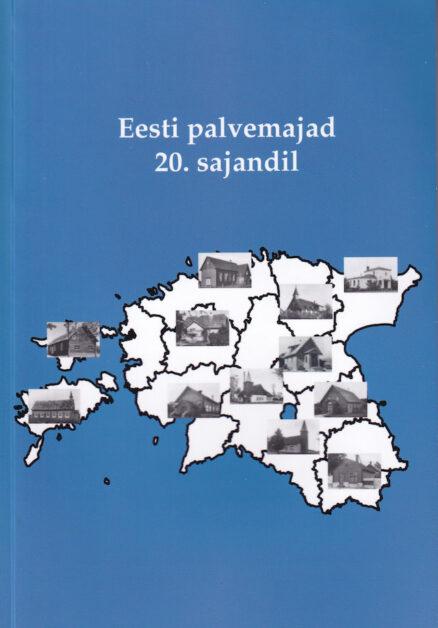 Eesti-palvemajad-20-sajandil