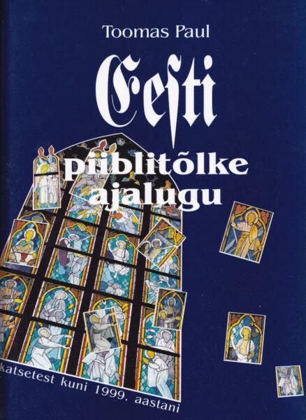 Eesti piiblitõlke ajalugu
