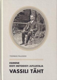 Esimene-metodisti-jutlustaja-Vassili-Täht