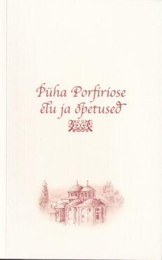 Püha-Porfiriose-elu-ja-õpetused