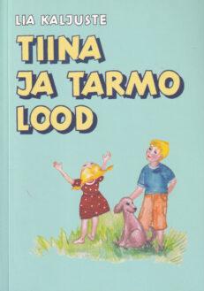 Tiina-ja-Tarmo-lood