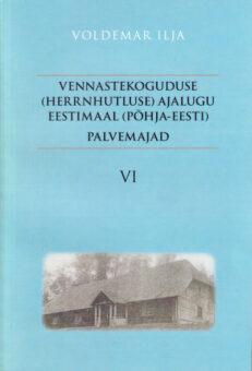 Vennastekoguduse-ajalugu-Eestimaal-Palvemajad-VI