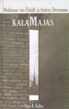 Woldemar-von-Üxküll-ja-Andres-Tetermann-Kalamajas