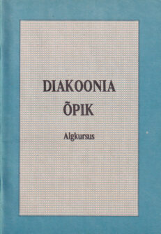 Diakoonia-õpik-algkursus