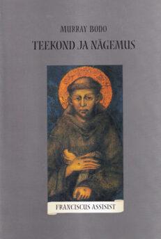 Teekond-ja-nägemus-Franciscus-Assisist