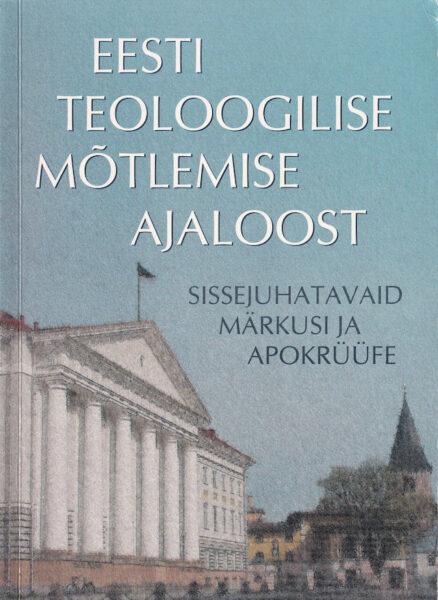 Eesti-teoloogilise-mõtlemise-ajaloost