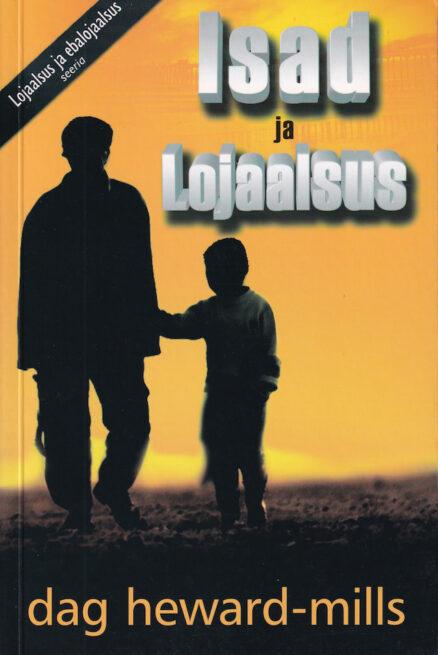 Isad-ja-lojaalsus