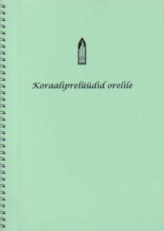 Koraaliprelüüdid-orelile