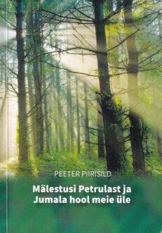 Mälestusi-Petrulast-ja-Jumala-hool-meie-üle