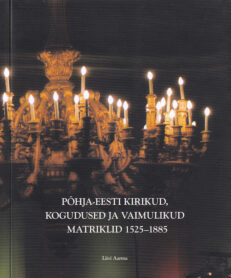 Põhja-Eesti-kirikud-kogudused-ja-vaimulikud-matriklid-1525-1885