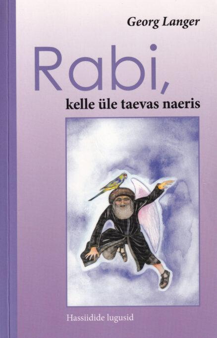 Rabi-kelle-üle-taevas-naeris