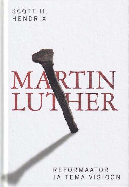 Martin-Luther-reformaator-ja-tema-visioon